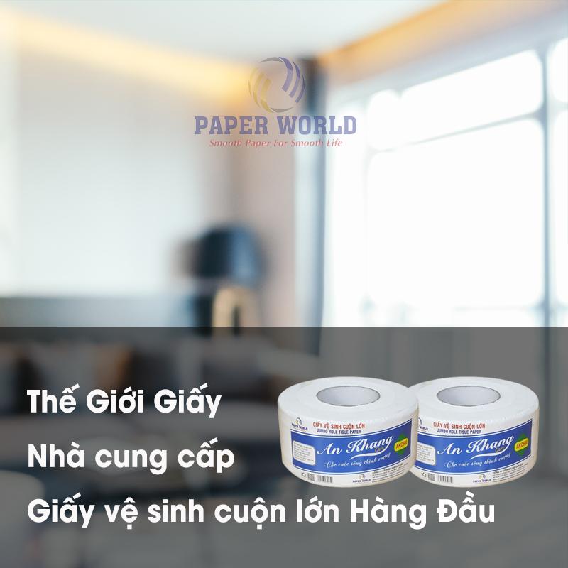 Nhà cung cấp giấy vệ sinh cuộn lớn tại Việt Nam