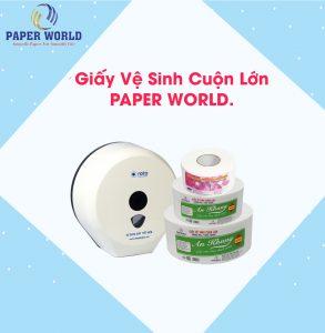 Bảng giá giấy vệ sinh cuộn lớn rẻ, chất lượng tốt ở địa chỉ nào?