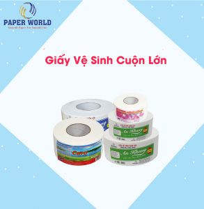 Giấy vệ sinh cuộn lớn Tp.HCM được mọi khách hàng ưu tiên sử dụng