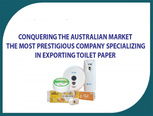 Conquering the Australian market, the most prestigious company specializing in exporting toilet paper