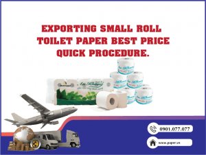 Exporting small roll toilet paper best price, quick procedure
