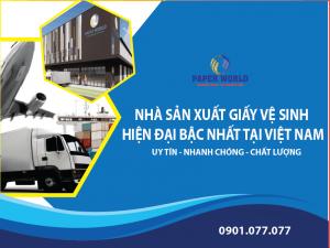 Nhà máy sản xuất giấy vệ sinh hiện đại bậc nhất tại Việt Nam