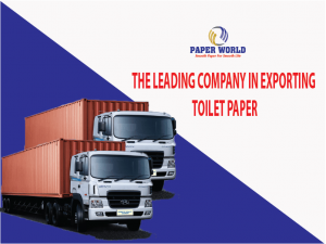 The Leading Company In Exporting Toilet Paper