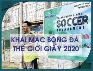 Sếp Bình phát biểu khai mạc giải bóng đá Thế Giới Giấy 2020