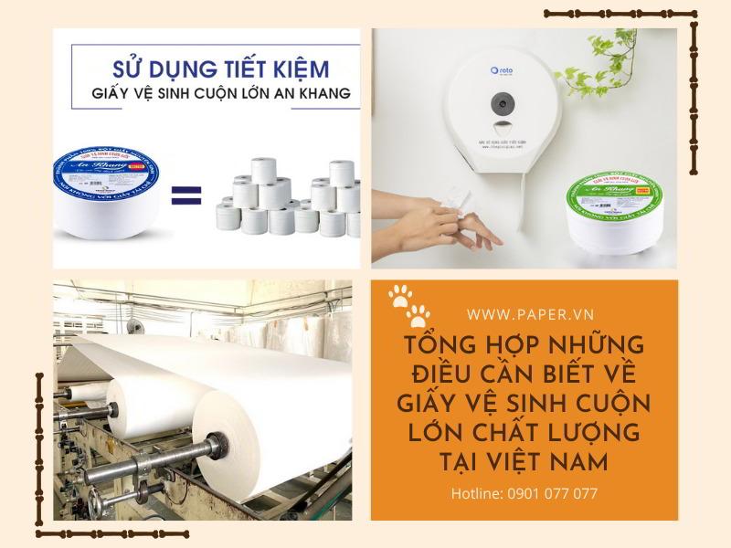 Tổng hợp những điều cần biết về giấy vệ sinh cuộn lớn