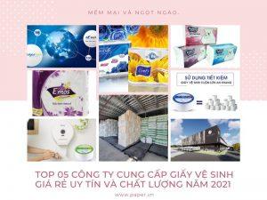 Top 05 công ty cung cấp giấy vệ sinh giá rẻ